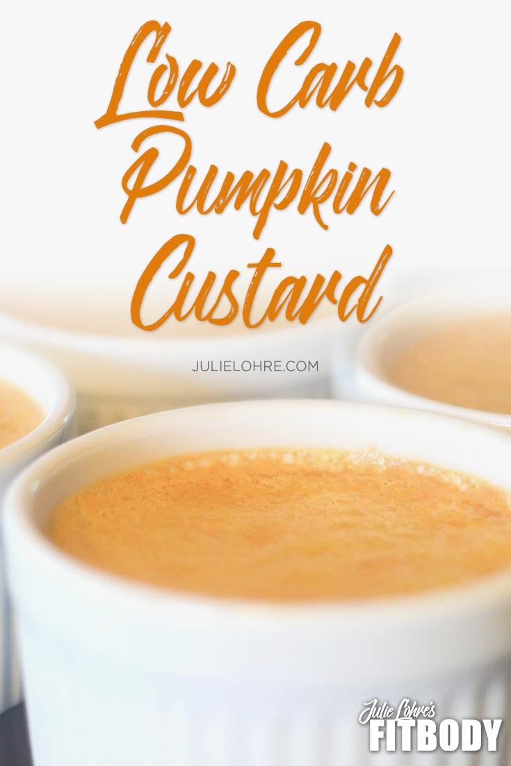 Low Carb Pumpkin Custard
