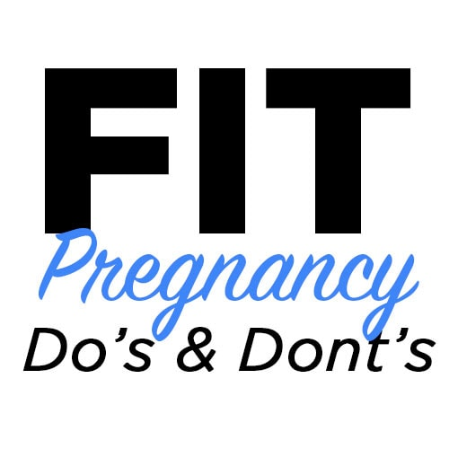fit-pregnancy-dos-donts