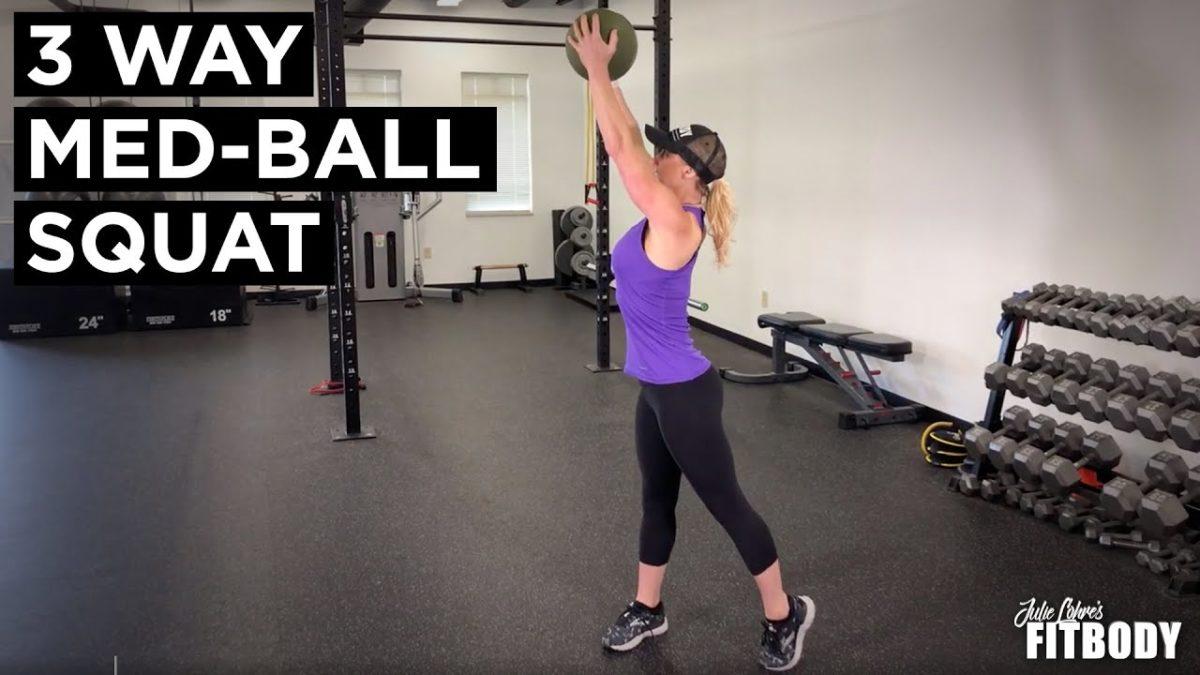 3 Way Medicine Ball Squats