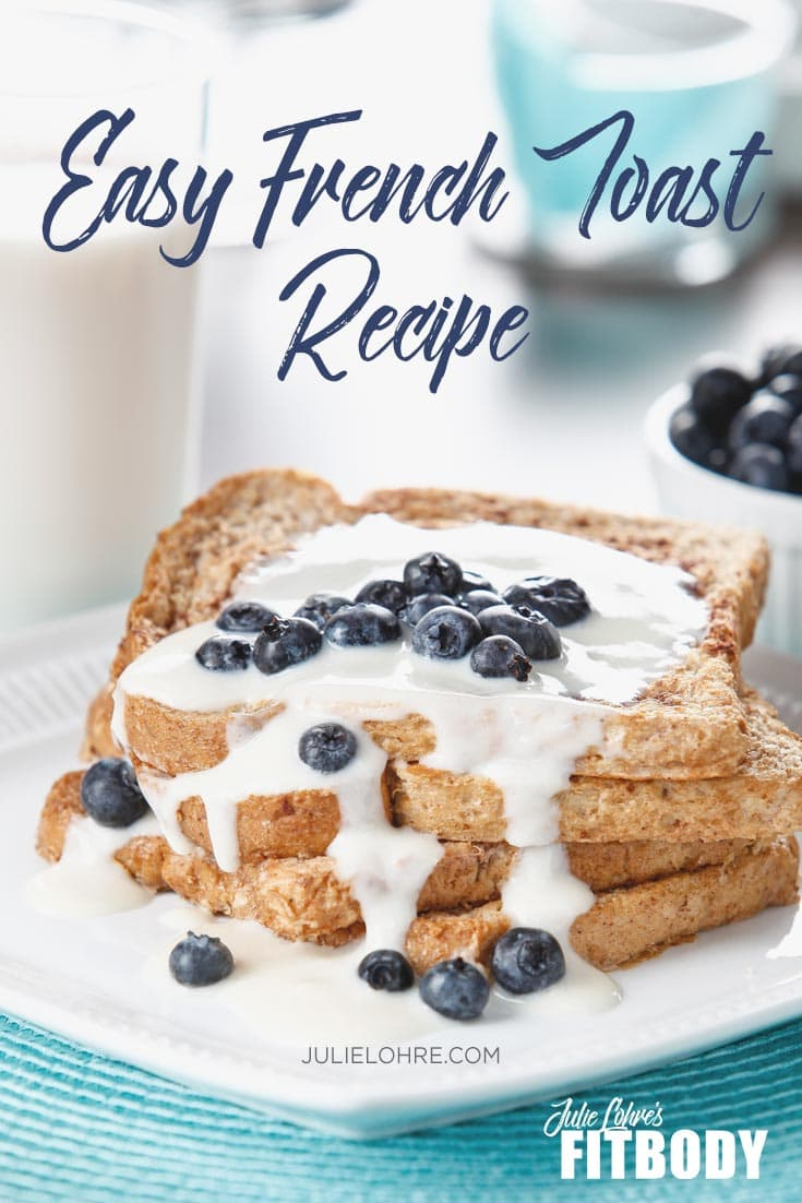 Easy High Protein French Toast Recipe