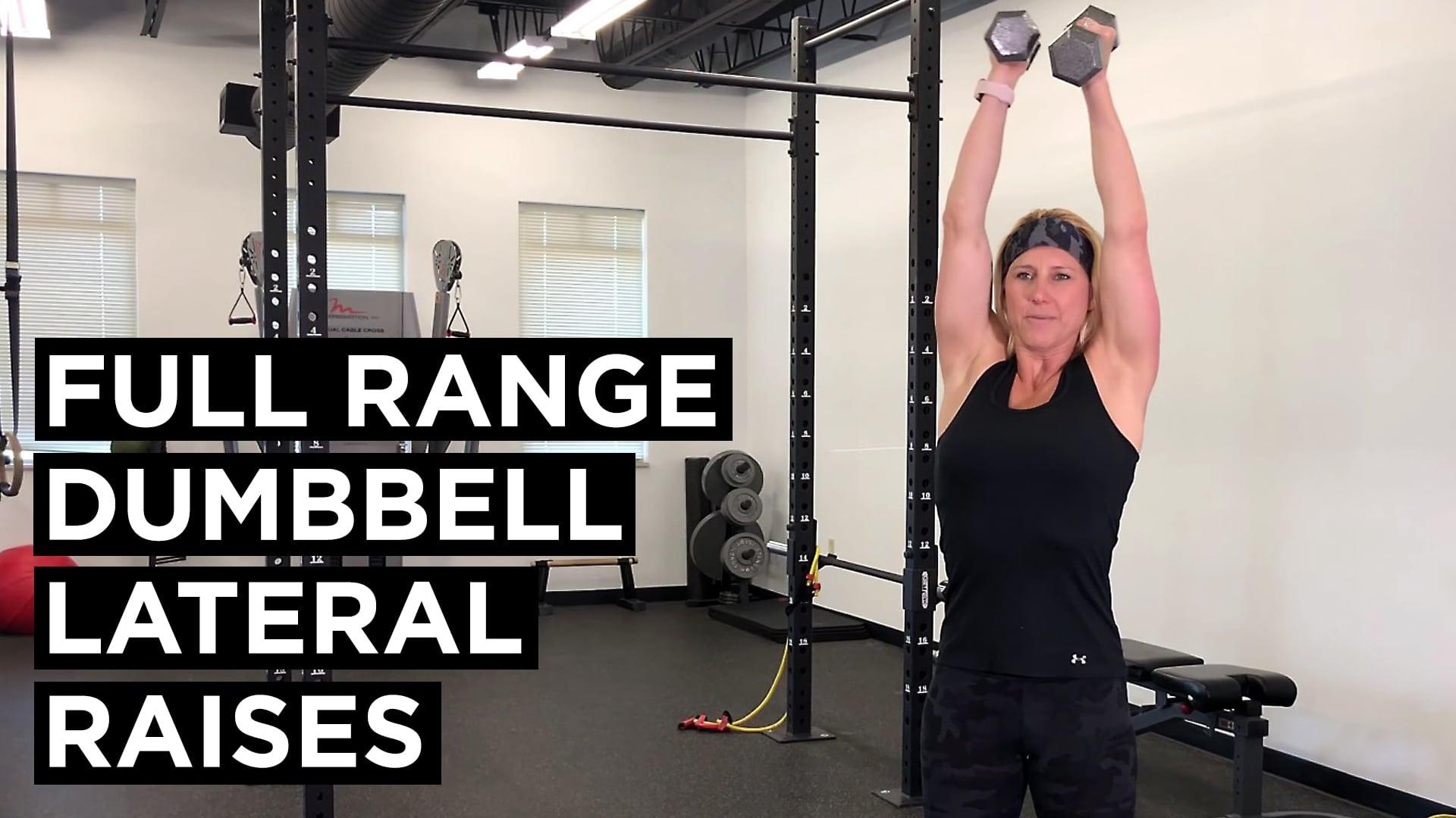 Full Range Dumbell Lateral Raises