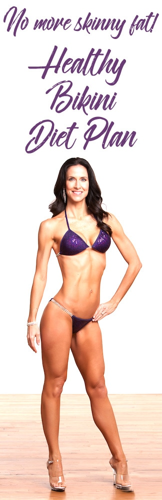 Healthy Bikini Diet Plan with Deena Gindling