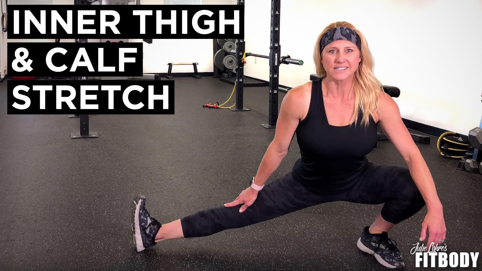 Inner Thigh and Calf Strech