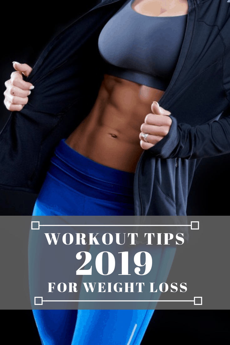 Workout tips for weight loss 2019